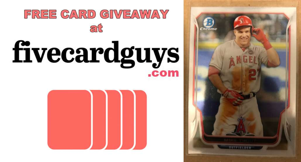 Contest Another Mike Trout Baseball Card Giveaway Fivecardguys